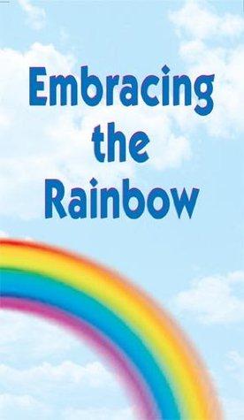 Embracing the Rainbow (The Handbook Seri...