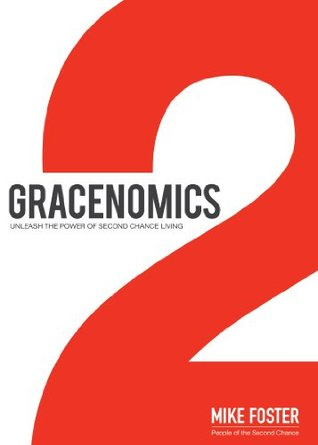 Gracenomics by Mike  Foster