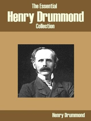 The Essential Henry Drummond Collection