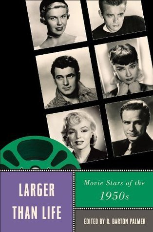 Larger Than Life: Movie Stars of the 1950s