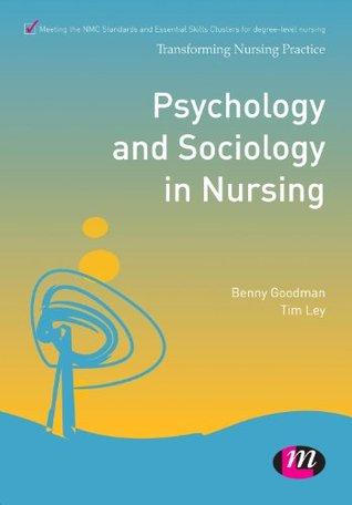 Psychology and Sociology in Nursing (Transforming Nursing Practice Series)