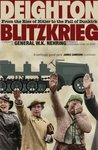 Blitzkrieg: From the Rise of Hitler to the Fall of Dunkirk
