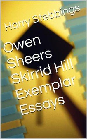 Owen Sheers Skirrid Hill Exemplar Essays