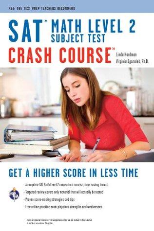 SAT Subject Test: Math Level 2 Crash Course (SAT PSAT ACT