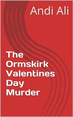 The Ormskirk Valentine's Day Murder: An Inspector McGowan Short Murder Mystery