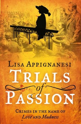 trials-of-passion-crimes-in-the-name-of-love-and-madness