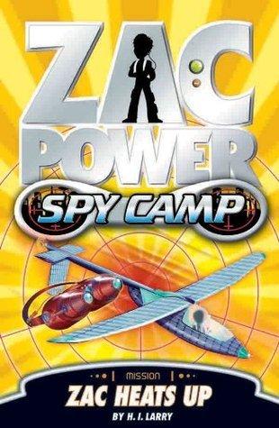 Zac Heats Up (Zac Power Spy Camp, #8)