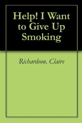 Help! I Want to Give Up Smoking
