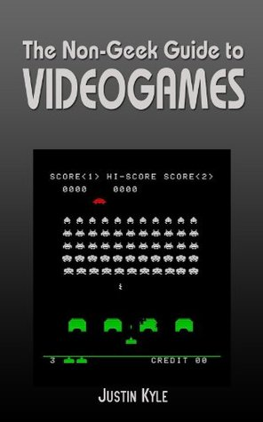 The Non-Geek Guide to Videogames