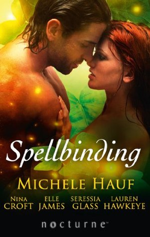 Spellbinding: This Soul Magic / The Darkness / The Witch's Seduction / Seducing the Jackal / Some Like It Wicked