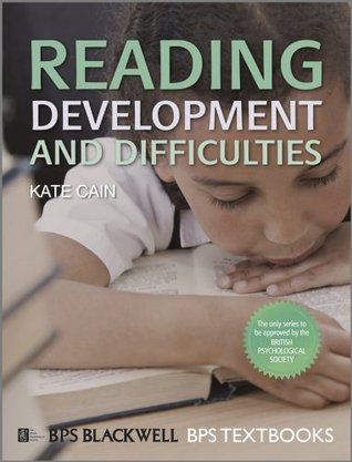 Reading Development and Difficulties (BPS Textbooks in Psychology)