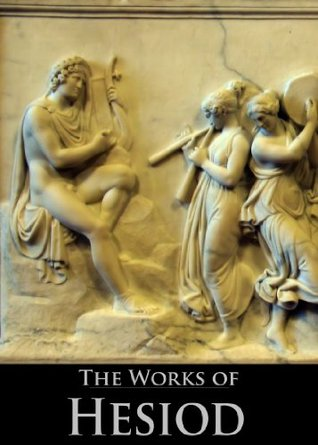 The Works of Hesiod: Fragments/The Shield of Herakles/Theogony/Works and Days