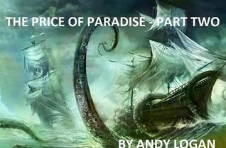 The Price of Paradise Part 2 (The Broken World)