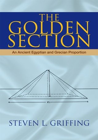 The Golden Section:An Ancient Egyptian and Grecian Proportion