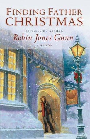 Finding Father Christmas by Robin Jones Gunn