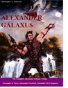 Alexander Galaxus: The Complete Alexander Galaxus Trilogy (Kindle Edition)