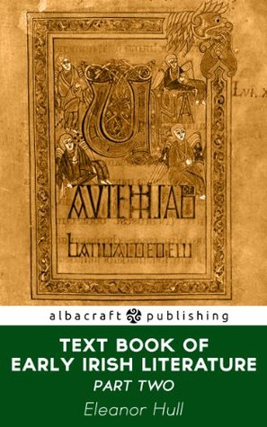 Text Book of Early Irish Literature: Part II
