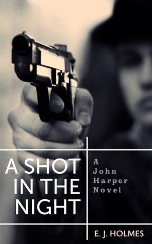 a-shot-in-the-night-john-harper-series
