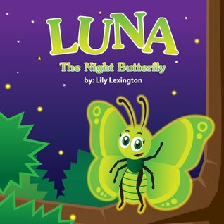 Luna, the Night Butterfly
