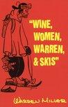 Wine, Women, Warr...