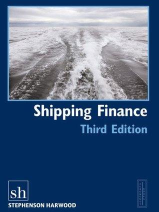 Shipping Finance, 3rd Edition