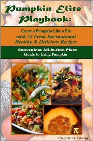 The Pumpkin Elite Playbook: Convenient All-in-One-Place Guide to Using Pumpkin