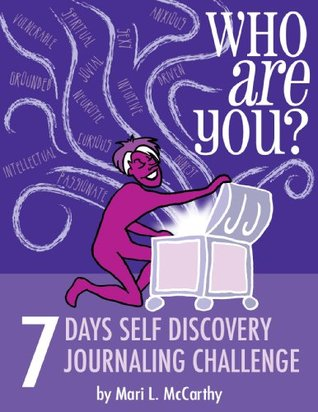 Who Are You? 7 Days Self Discovery Journaling Challenge