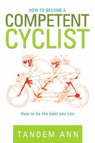How to become a competent cyclist: How to be the best you can