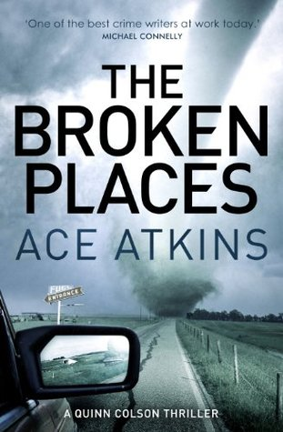 The Broken Places(Quinn Colson 3)