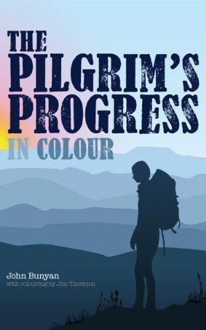 The Pilgrim's Progress in Colour