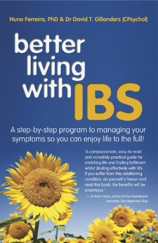 better-living-with-ibs-a-step-by-step-program-to-managing-your-symptoms-so-you-can-enjoy-life-to-the-full