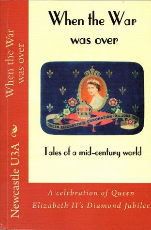 When the War was over: Tales of a mid-century world