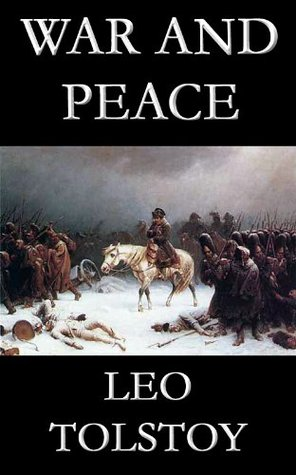 War and Peace [Annotated]