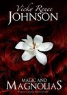 Magic And Magnolias (Mississippi Moonlight, #2)