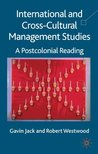 International and Cross-Cultural Management Studies: A Postcolonial Reading