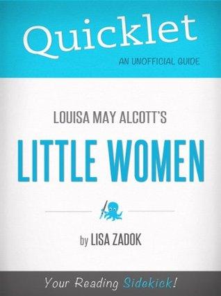 Quicklet On Louisa May Alcott's Little Women