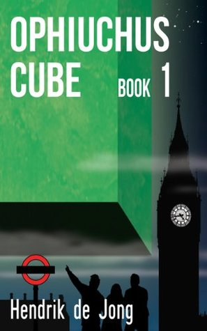 Ophiuchus Cube: book 1