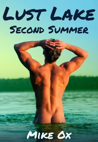 Second Summer (Lust Lake, #2)