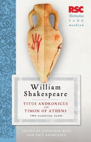 Titus Andronicus and Timon of Athens: Two Classical Plays