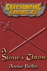 A Stone's Throw (The Gryphonpike Chronicles, #3)