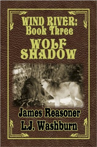Wolf Shadow (Wind River, #3)