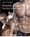 Chrystal's Dragon Heart: The Pack Series-Book 4
