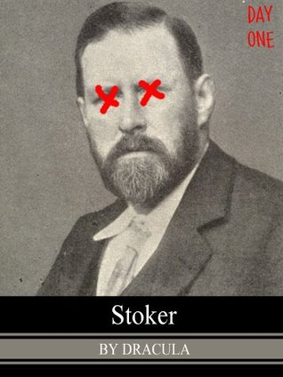 Stoker: Day One