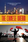 Book cover for The Chinese Dream: The Rise of the World's Largest Middle Class and What It Means to You