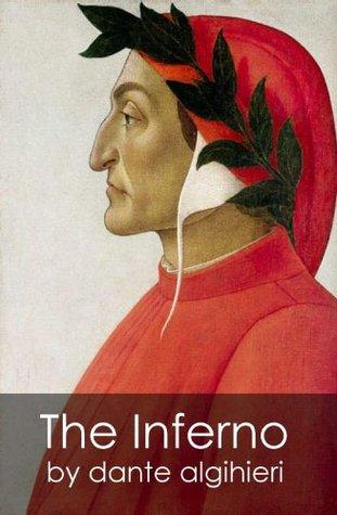 The Inferno - Dante Alighieri (Illustrated)