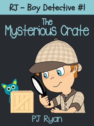 rj-boy-detective-1-the-mysterious-crate