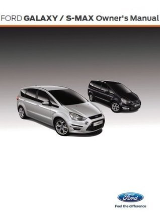 Ford Galaxy / S-MAX Owner's Manual