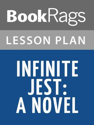 Infinite Jest by David Foster Wallace Lesson Plans