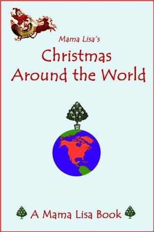 Mama Lisa's Christmas Around The World