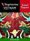 Vegetarian Vietnam Travel Report